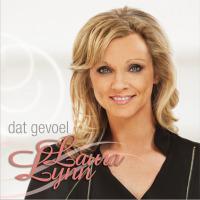 Laura Lynn - Dat Goed Gevoel